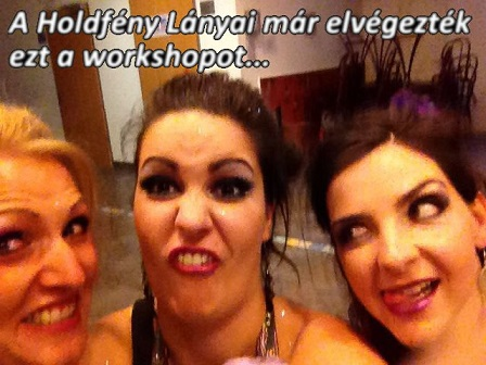 A Holdfény Lányai már elvégezték ezt a workshopot...